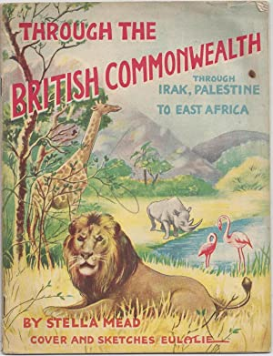 Through the British Commenwealth. Trough Irak, Palestine to East Africa