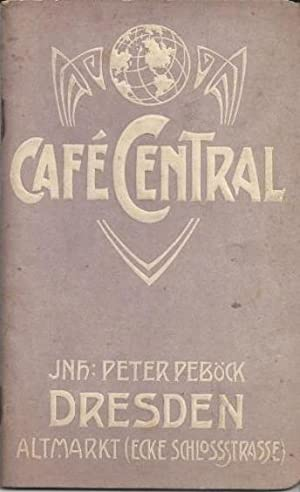 Café Central. Inhaber: Peter Peböck Dresden