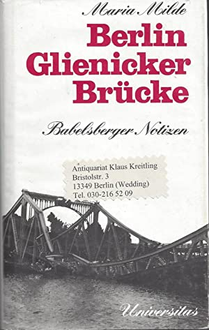 Berlin Glienicker Brücke - Babelsberger Notizen