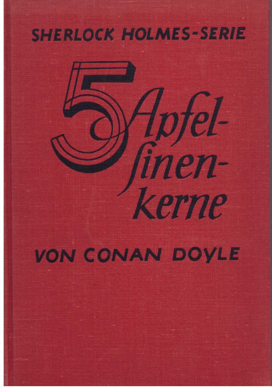 5 Apfelsinenkerne. aus Sherlock Holmes- Serie: Doyle, Arthur Conan