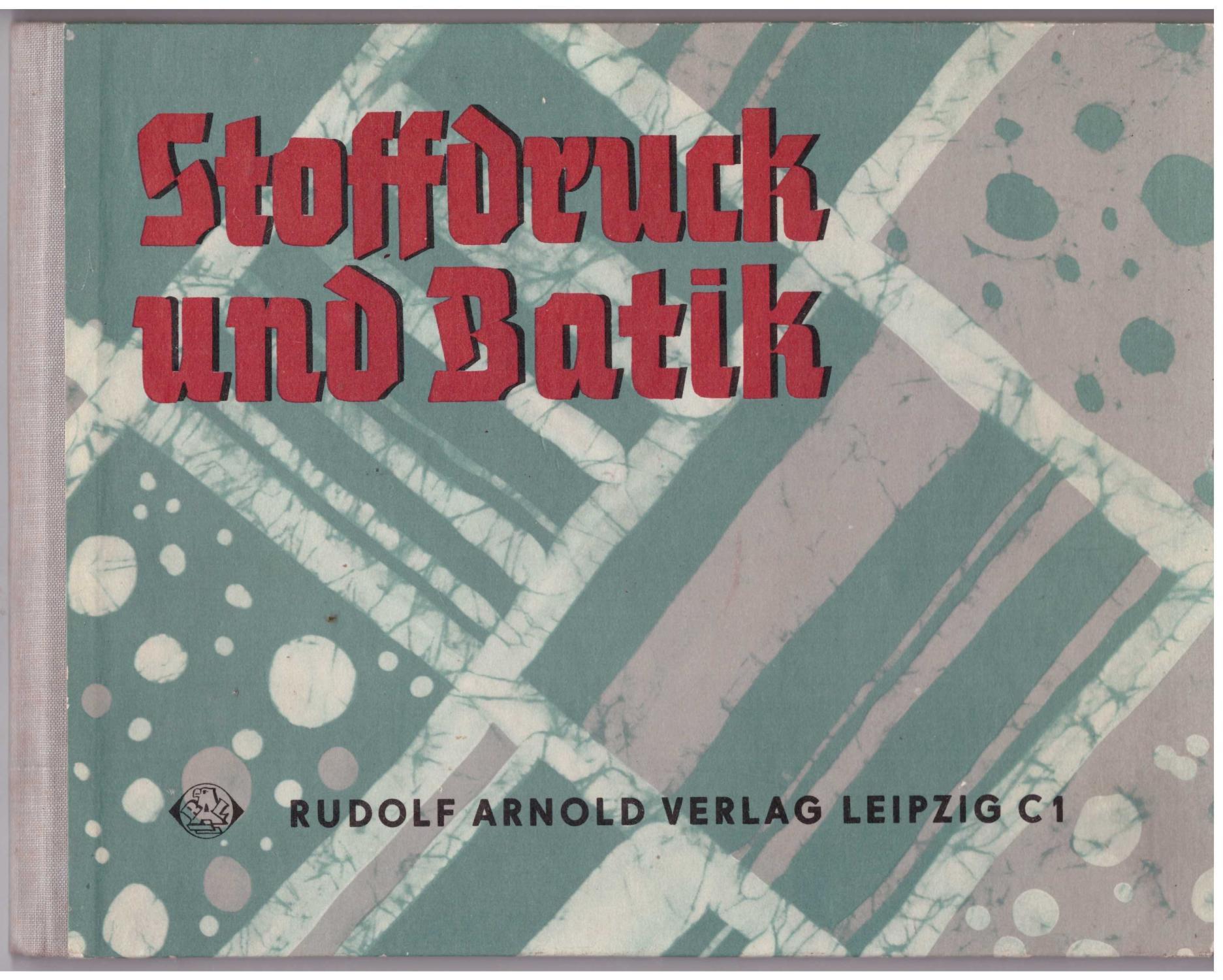 Stoffdruck Und Batik Von Hans Zvab