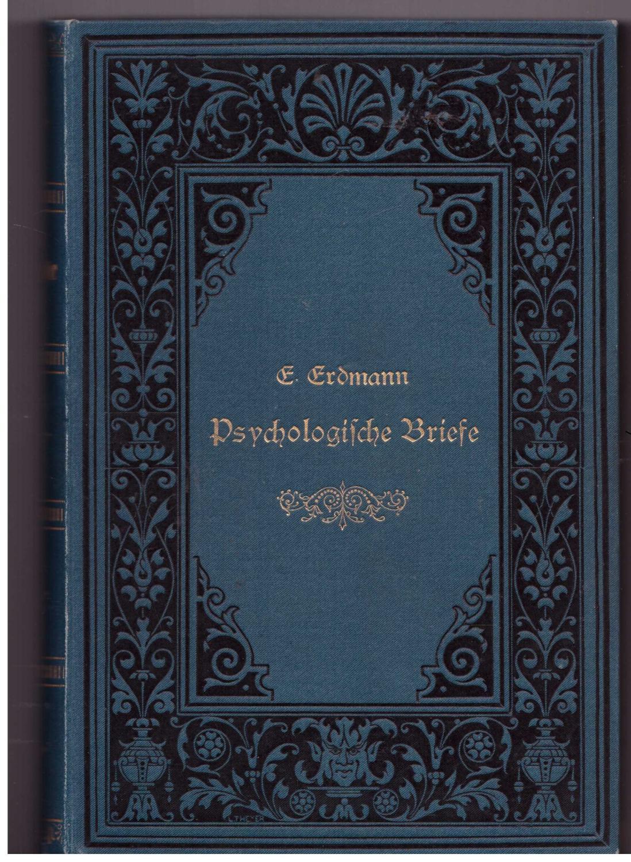 Psychologische Briefe: Erdmann, Johann Eduard