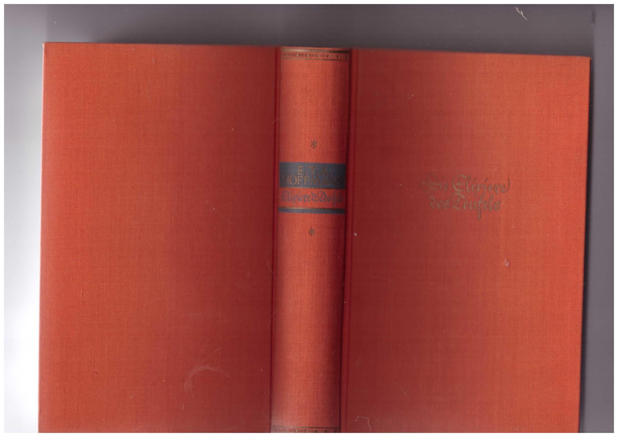 Die Elixire des Teufels: Hoffmann, E. Th.
