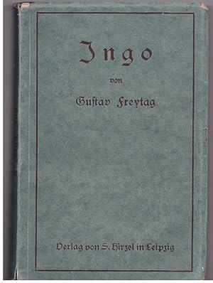 Ingo. Erzählung aus der Zeit der Völkerwanderung: Freytag, Gustav