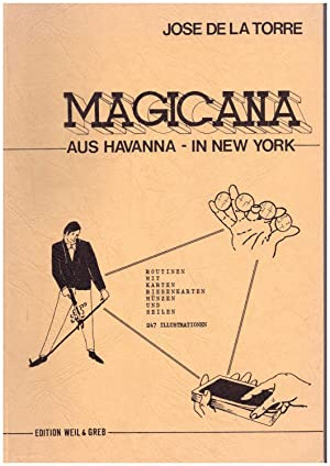 Magicana aus Havanna- in New York. Rotinen: Torre, Jose de