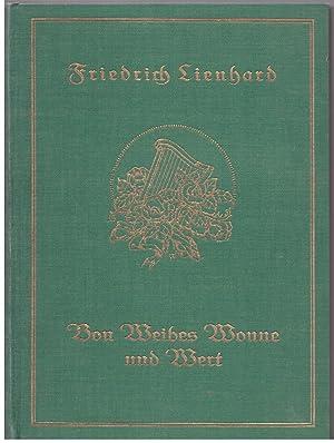 Von Weibes Wonne und Wert. Worte und: Lienhard, Friedrich