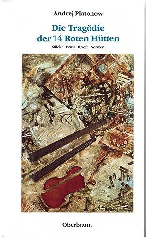 Die Tragödie der 14 Roten Hütten: Platonow, Andrej