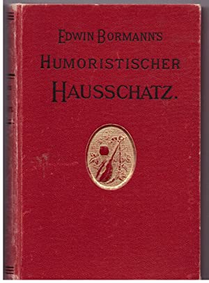 Edwin Bormann's humoristischer Hausschatz