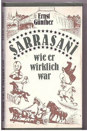 Sarrasani, wie er wirklich war: Günther,Ernst