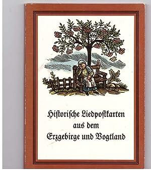 Historische Liedpostkarten aus ddem Erzgebirge und Vogtland