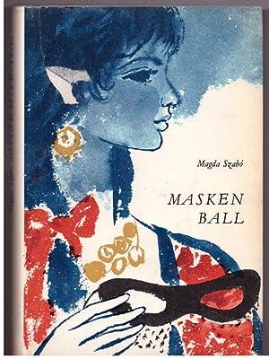 Maskenball. Erzählung für junge Mädchen: Szabo, Magda