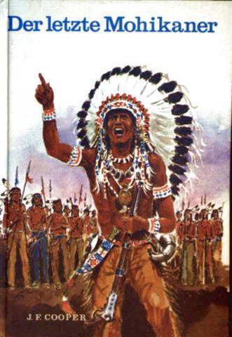 Der letzte Mohikaner (Göttinger Jugendbücher - schwarzweiß und farbig illustriert) - J.F. Cooper und Franz Reins (Zeichner)