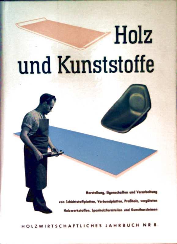 holz und kunststoffe herstellung eigenschaften und verarbeitung von schichtstoffplatten. Black Bedroom Furniture Sets. Home Design Ideas