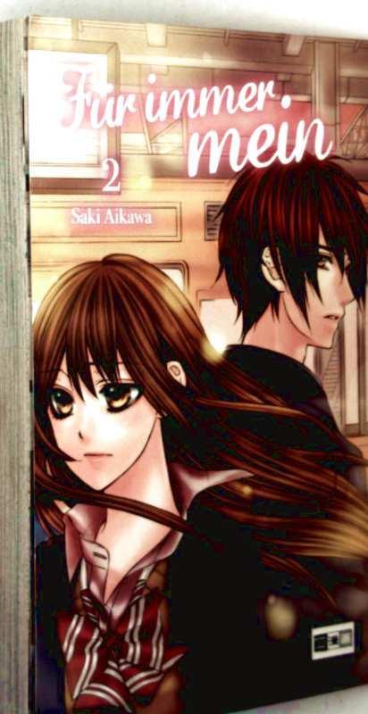 Für immer mein, Bd. 2 (Manga & Anime) - Saki Aikawa