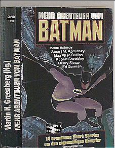Mehr Abenteuer von Batman [14 brandneue Short stories um den eigenwilligen Kämpfer] - Isaac Asimov