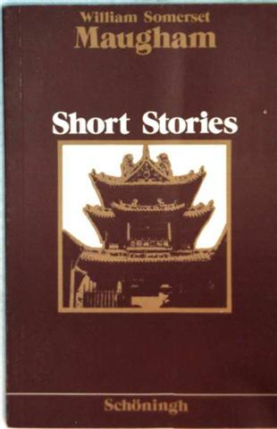 Short Stories: Preface, The Point of Honour, Masterson, Mirage, Princess September, Notes - William Somerset Maugham
