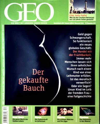 GEO Magazin 2011, Nr. 12 Dezember - Der gekaufte Bauch, Leihmütter, Italien, Insel Naru, Plankton, Sibirische Fotomodelle, Tupari-Indianer, Supernovae