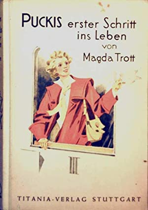 Puckis erster Schritt ins Leben (Schwarzweiß illustriert): Magda Trott, Fritz