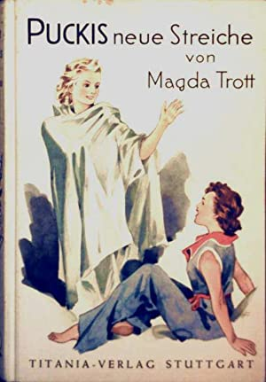 Puckis neue Streiche (Schwarz-weiß illustriert): Magda Trott, Fritz