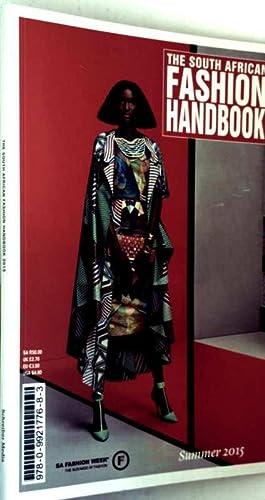 The South African Fashion Handbook Summer 2015: SA Fasjopm Weel: