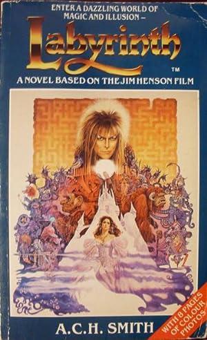 Labyrinth: A Novel based on the Jim: A.C.H. Smith: