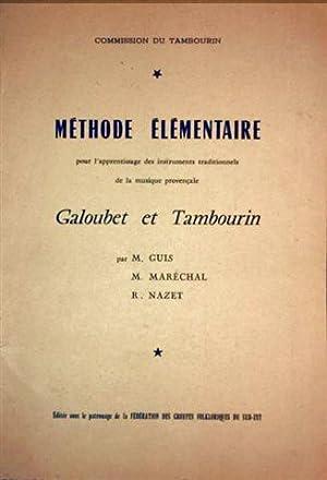 Methode Elementaire pour l'apprentissage des instruments traditionels: Guis Marechal und