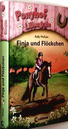 Ponyhof Liliengrün - Bd. 09: Finja und: Kelly McKain (Text),