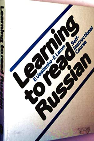 Learning to read Russian - Self-Instructional Course