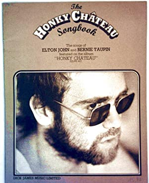 Honky Chateau Songbook - The Songs of Elton John and Bernie Taupin featured on the album Honky Ch...