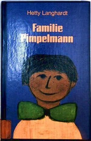 Familie Pimpelmann (schwarzweiß illustriert): Hetty Langhardt, Monika Boving: