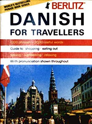 Danish for Travellers - 1200 phrases, 2000 useful words, Guide to shopping and eating out, tippin...