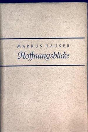 Hoffnungsblicke - tägliche Andachten: Albert Jung-Hauser: