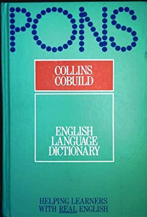 Pons, Collins Cobuild English Language Dictionary - Helping Learners With Real English