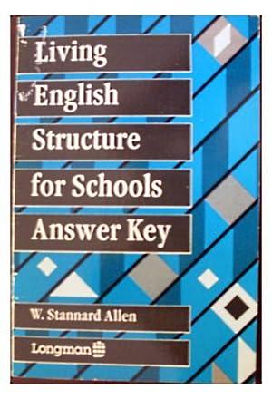 Living English Structure For Schools - Key: W. Stannard Allen: