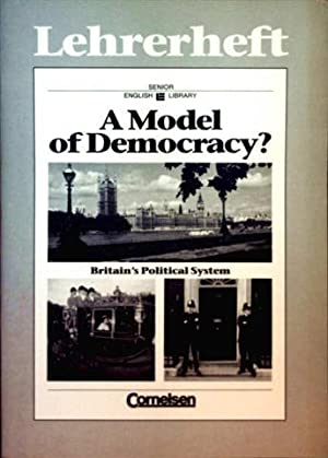 A Model of Democracy, Britain's Political System: Detlef von Ziegesar
