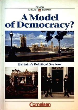 A Model of Democracy - Britain's Political: Detlef von Ziegesar