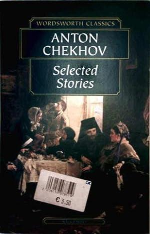 Selected Stories - Wordsworth Classics: Anton Chekhov: