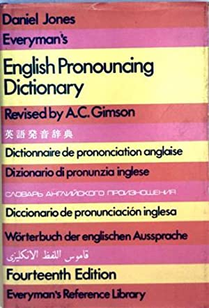 Everyman's English Pronouncing Dictionary - containing over 59000 words in international phoetic ...
