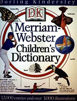 Merriam Webster Childeres Dictionary - 32,000 entries and over 3,000 illustrations