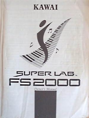 KAWAI Super Lab FS2000 Owners Manual (Handbuch / Bedienungsanleitung, deutsch + franzö...