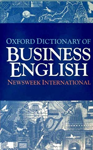 Oxford Dictionary of Business English - Newsweek International