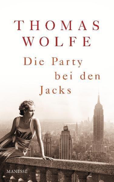 Die Party bei den Jacks Roman: Wolfe, Thomas: