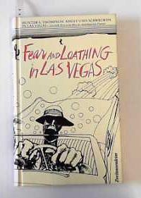 Angst und Schrecken in Las Vegas Eine wilde Reise in das Herz des Amerikanischen Traums: Thompson, ...