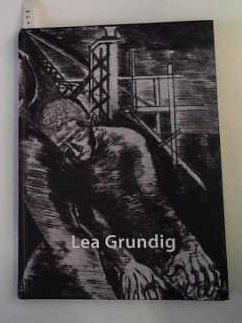 Lea Grundig. Von Dresden nach Tel Aviv 1933-1948.