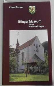 Früh, Margrit / Ittinger Museum: Führer durch: Margrit, Früh und