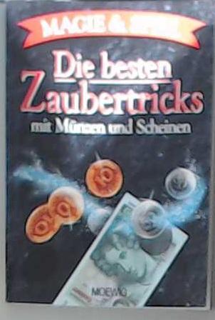 3811842951 Die Besten Zaubertricks Mit Münzen Und Scheinen Unknown