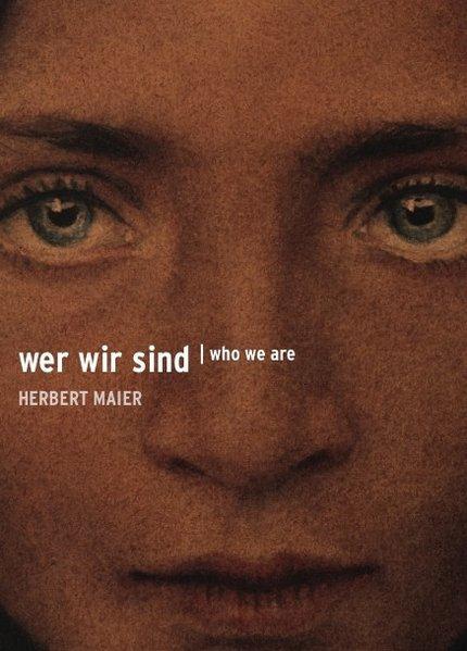Herbert Maier: Wer wir sind - Eine: Maier, Herbert und