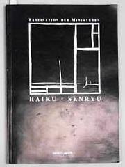 Faszination der Miniaturen. Haiku - Senryu Neue: Spiess, Reinhard F,