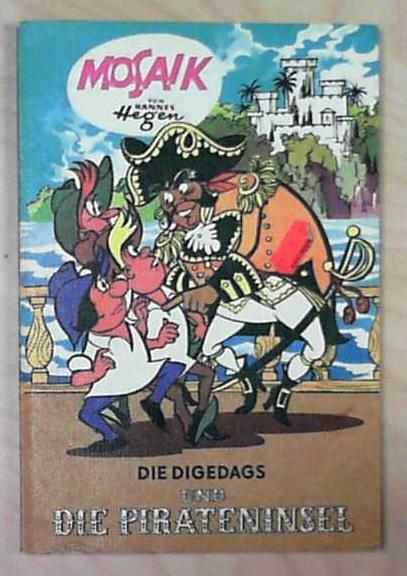 Die Digedags und die Pirateninsel (Mosaik-Comikband: Amerika-Serie 9) - Hannes, Hegen