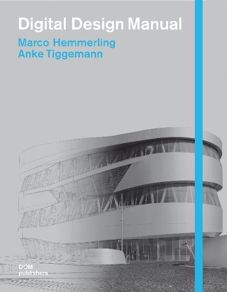 Digital Design Manual - Hemmerling, Marco und Anke Tiggemann